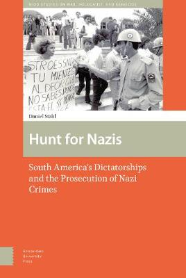 Hunt for Nazis - Daniel Stahl