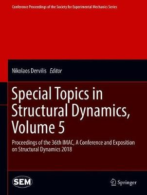 Special Topics in Structural Dynamics, Volume 5 - Nikolaos Dervilis