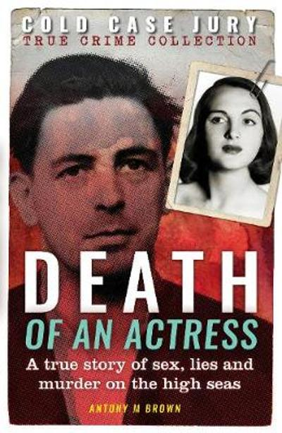 Death of an Actress - Antony M. Brown