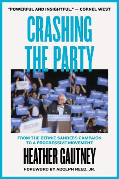 Crashing the Party - Heather D. Gautney
