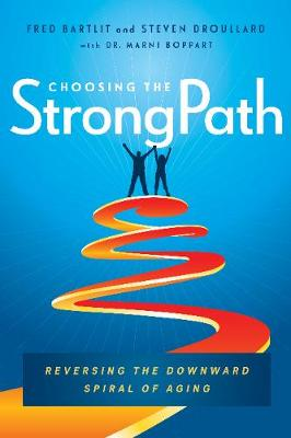 Choosing the StrongPath - Fred Bartlit