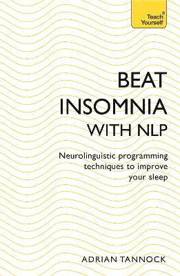Beat Insomnia with NLP - Adrian Tannock