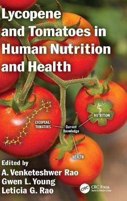 Lycopene and Tomatoes in Human Nutrition and Health - A. Venketeshwer Rao