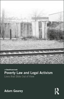 Poverty Law and Legal Activism - Adam Gearey