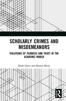 Scholarly Crimes and Misdemeanors - Mark S. Davis