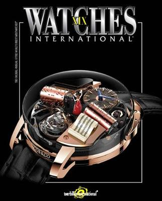 Watches International Volume XIX - Tourbillon International