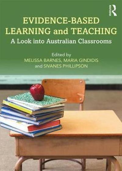 Evidence-Based Learning and Teaching - Melissa Barnes