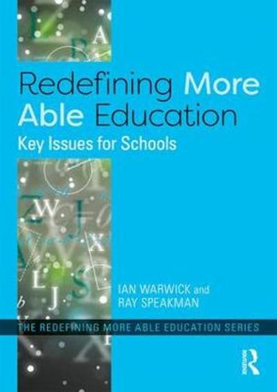 Redefining More Able Education - Ian Warwick