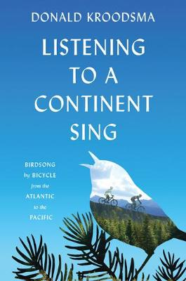 Listening to a Continent Sing - Donald E. Kroodsma
