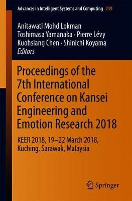 Proceedings of the 7th International Conference on Kansei Engineering and Emotion Research 2018 - Anitawati Mohd Lokman