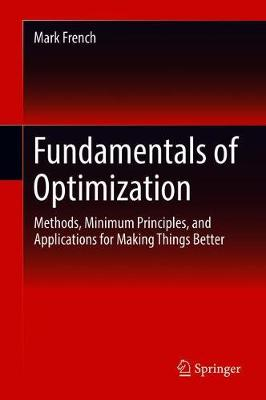 Fundamentals of Optimization - Mark French