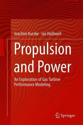 Propulsion and Power - Joachim Kurzke