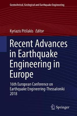 Recent Advances in Earthquake Engineering in Europe - Kyriazis Pitilakis