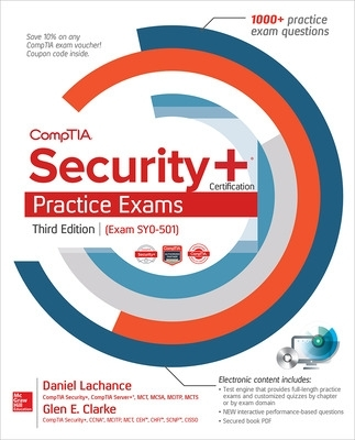CompTIA Security+ Certification Practice Exams, Third Edition (Exam SY0-501) - Daniel Lachance