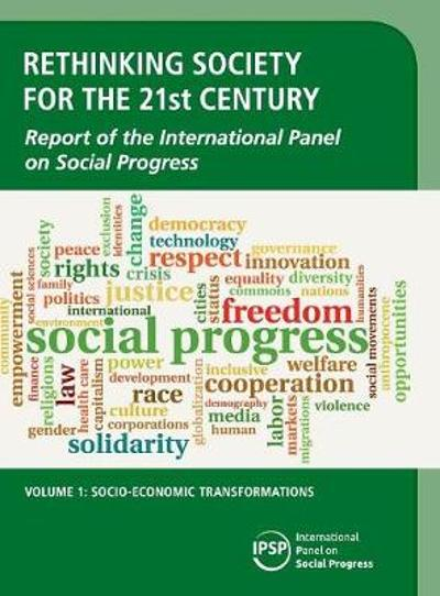 Rethinking Society for the 21st Century: Volume 1, Socio-Economic Transformations - IPSP