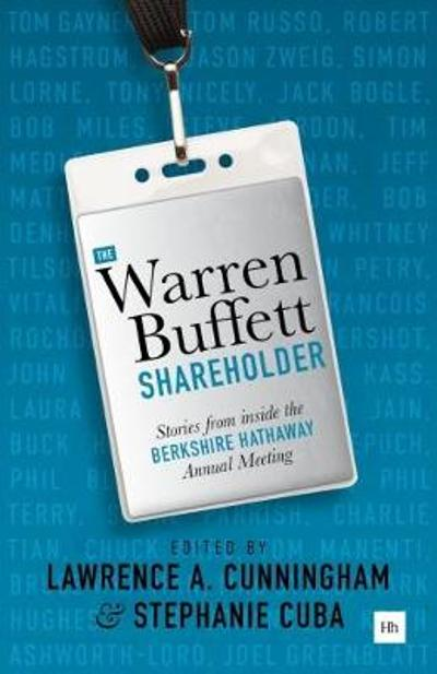 The Warren Buffett Shareholder - Lawrence Cunningham
