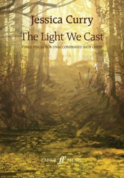 The Light We Cast - Jessica Curry