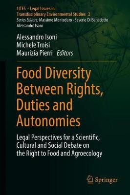 Food Diversity Between Rights, Duties and Autonomies - Alessandro Isoni