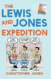 The Lewis and Jones Expedition - Christopher Jones
