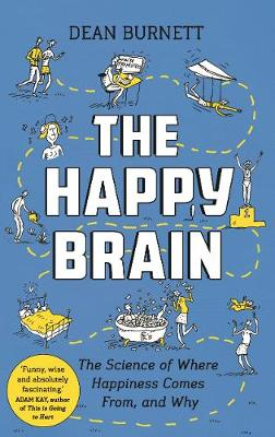 The Happy Brain - Dean Burnett