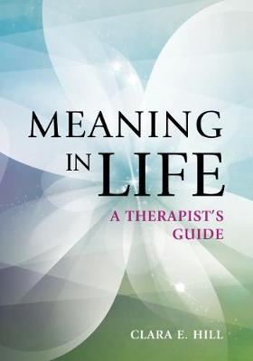 Meaning in Life - Clara E. Hill