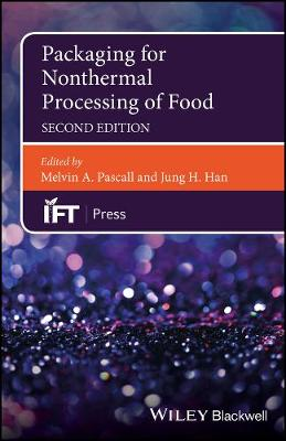 Packaging for Nonthermal Processing of Food - Melvin Pascall