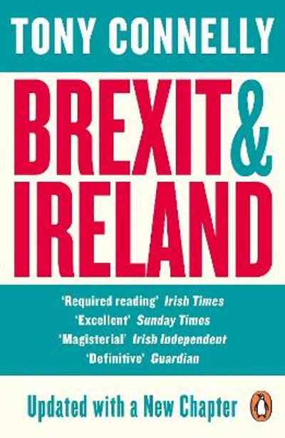 Brexit and Ireland - Tony Connelly