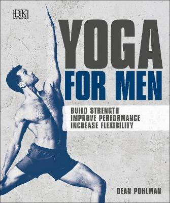 Yoga For Men - Dean Pohlman