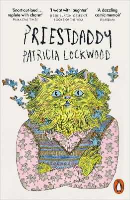 Priestdaddy - Patricia Lockwood
