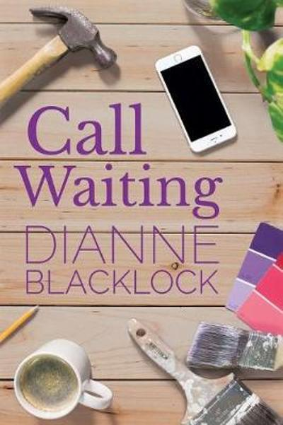 Call Waiting - Dianne Blacklock