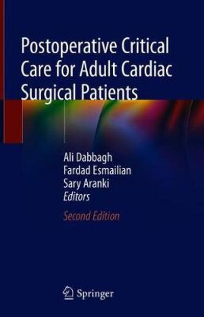 Postoperative Critical Care for Adult Cardiac Surgical Patients - Ali Dabbagh