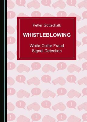 Whistleblowing - Petter Gottschalk