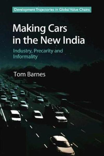 Making Cars in the New India - Tom Barnes