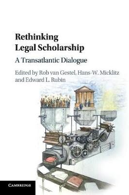 Rethinking Legal Scholarship - Rob van Gestel