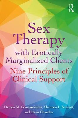 Sex Therapy with Erotically Marginalized Clients - Damon Constantinides