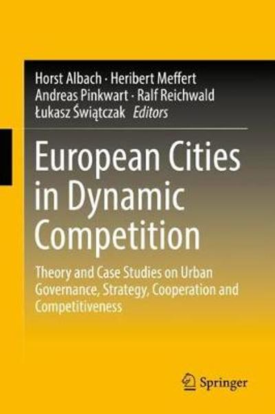 European Cities in Dynamic Competition - Horst Albach