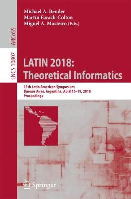 LATIN 2018: Theoretical Informatics - Michael A. Bender