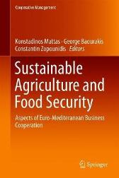 Sustainable Agriculture and Food Security - Konstadinos Mattas George Baourakis Constantin Zopounidis