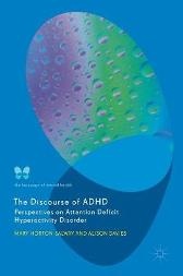 The Discourse of ADHD - Mary Horton-Salway Alison Davies