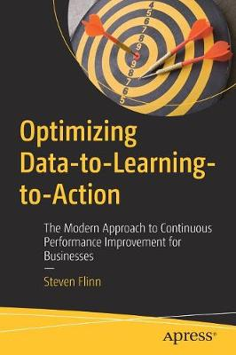 Optimizing Data-to-Learning-to-Action - Steven Flinn