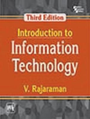 Introduction to Information Technology - V. Rajaraman