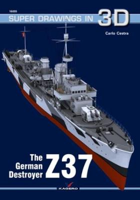 The German Destroyer Z37 - Carlo Cestra