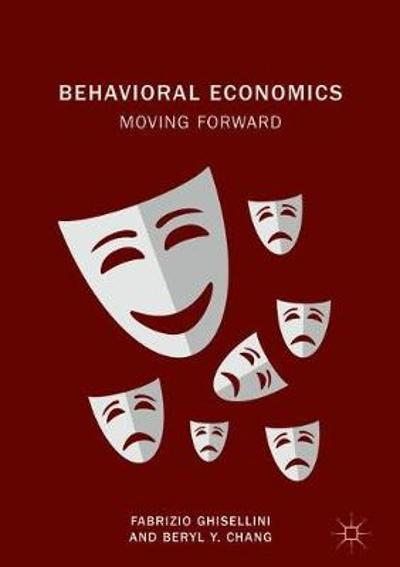 Behavioral Economics - Fabrizio Ghisellini