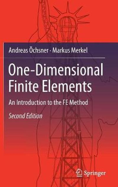 One-Dimensional Finite Elements - Andreas OEchsner
