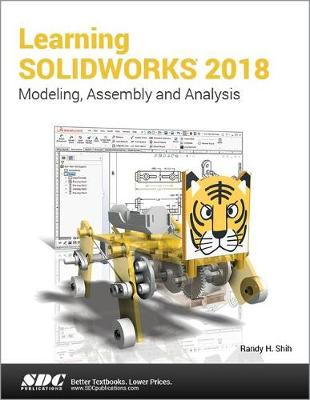 Learning SOLIDWORKS 2018 - Randy Shih