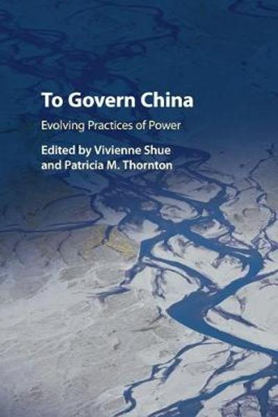 To Govern China - Vivienne Shue