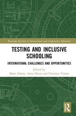 Testing and Inclusive Schooling - Anne Morin