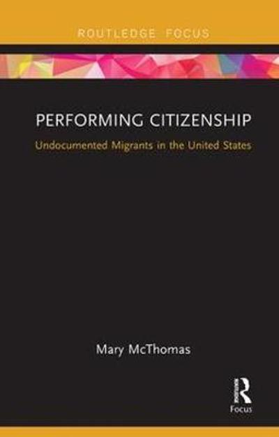Performing Citizenship - Mary McThomas