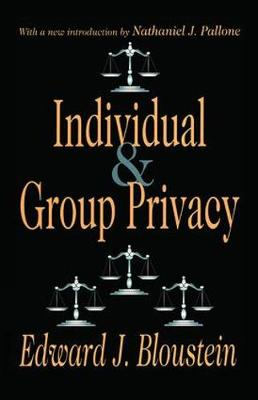 Individual and Group Privacy - Edward J. Bloustein