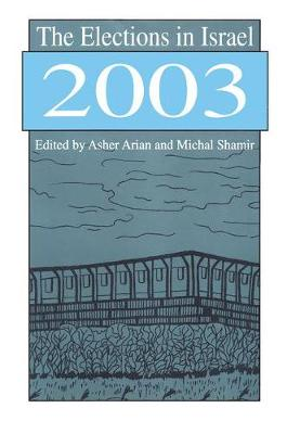 The Elections in Israel 2003 - Michal Shamir